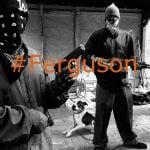 #Ferguson Protestors – Hands up…I'll still shoot