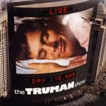 We are in The Truman Show – Total Surveillance